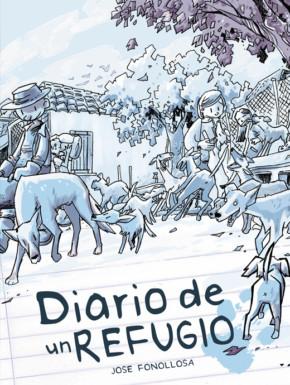 Portada del cómic Diario de un refugio, sobre protectoras de animales