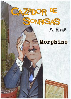 Morphine es el cómic que se regala por la compra de el album CAZADOR DE SONRISAS en la web de GRAFITO EDITORIAL