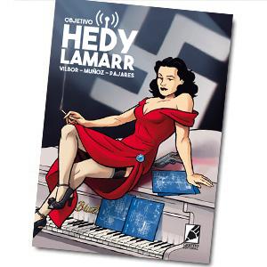 OBJETIVO HEDY LAMARR, un cómic de espionaje con la inventora del wifi como protagonista