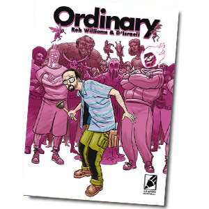 Ordinary, un cómic en el que todo el mundo consigue superpoderes menos su protagonista. descargar pdf