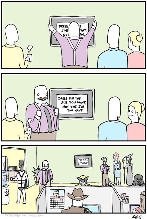 comic sobre como vestir en el trabajo. Lo importante es que tu estés cómodo
